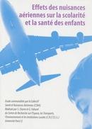 Effets des nuisances aériennes sur la scolarité et la santé des enfants